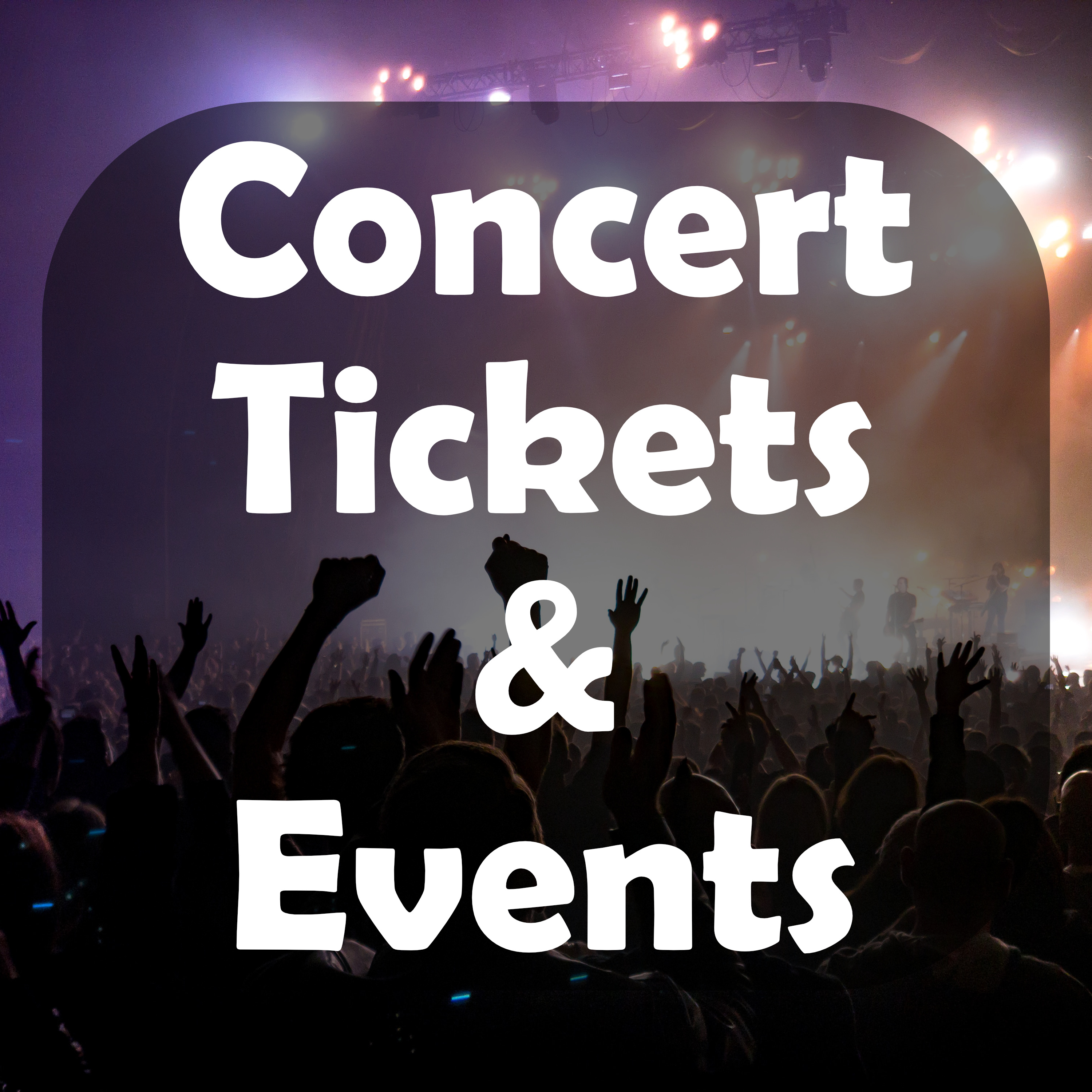 Collection Image for Concerts & Events
